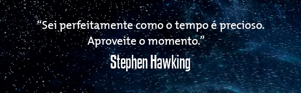 stephen hawking, tempo-espaço, física quantica,astronomia,cosmologia,extraterrestre, viagem no tempo