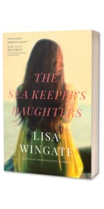 before we were yours lisa wingate books ny times bestseller sea keepers daughter daughters women