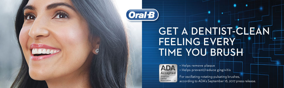 Oral B get a dentist-clean feeling every time you brush