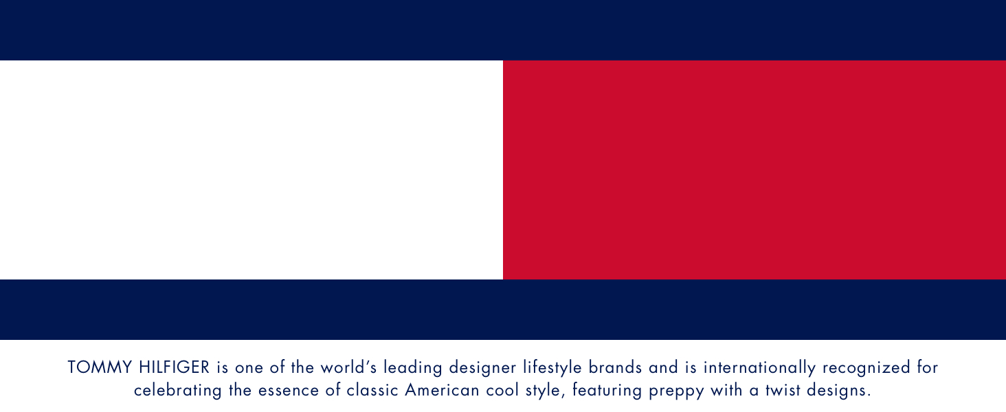 Tommy Hilfiger is one of the world's leading lifestyle brands, featuring preppy with a twist designs