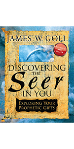 Discovering the Seer in You James W. Goll