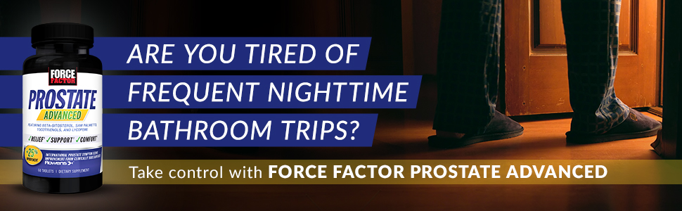 Are you tired of frequent nighttime bathroom trips? Take control with Force Factor Prostate Advanced