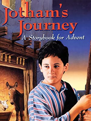 jotham's journey storybook advent christmas traditions children kids illustrations christmas eve