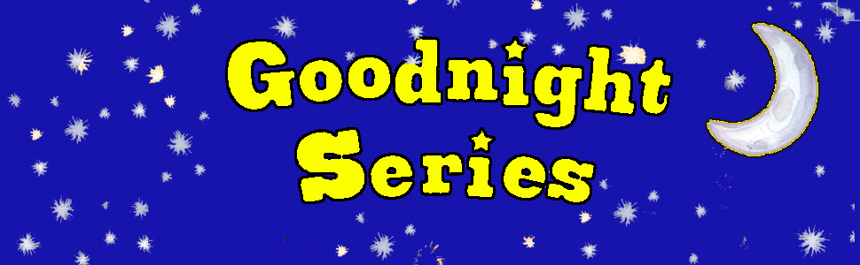 Goodnight Series, Tractor, goodnight stories, bedtime stories, bedtime book, picture book