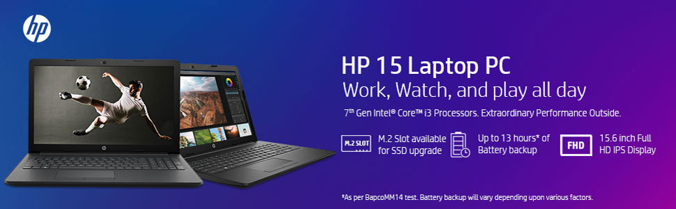 HP 15 ds0026tu; HP 15; i3 with 8GB RAM