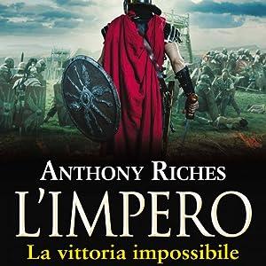 L'Impero. La vittoria impossibile