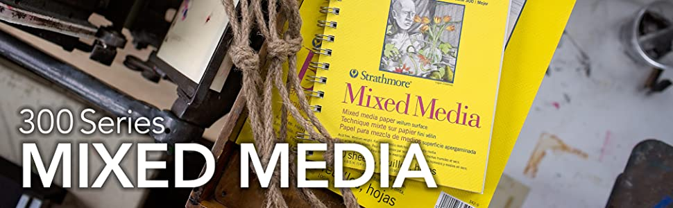 Strathmore 300 Series Mixed Media paper. Mixed Media art paper. Sketchbook, watercolor paper