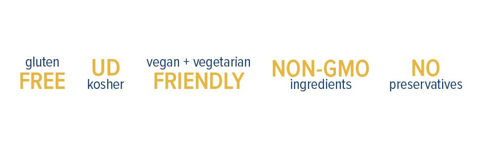 gluten free, UD kosher, vegan + vegetarian friendly, non-GMO ingredients, no preservatives