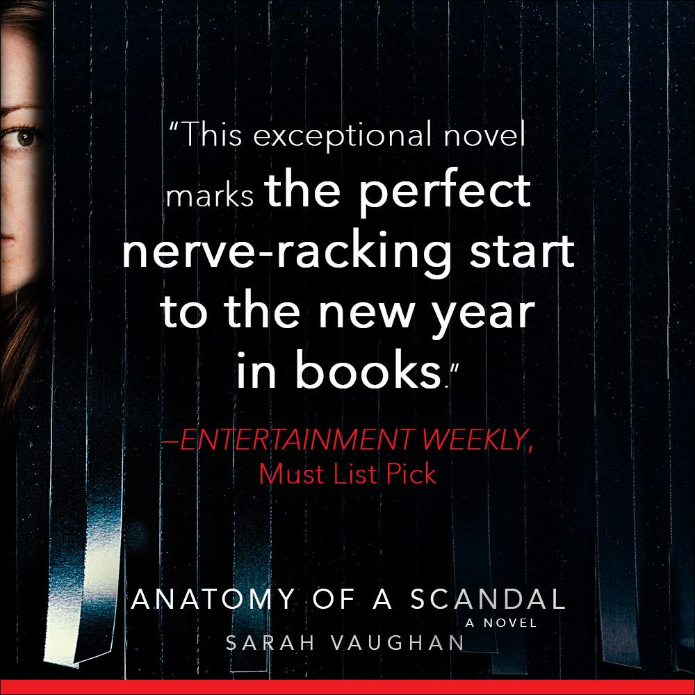 Anatomy Of A Scandal A Novel Sarah Vaughan 9781501172168 Amazon