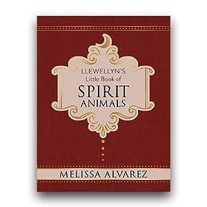 Llewellyn's Little Book of Spirit Animals (Llewellyn's Little Books