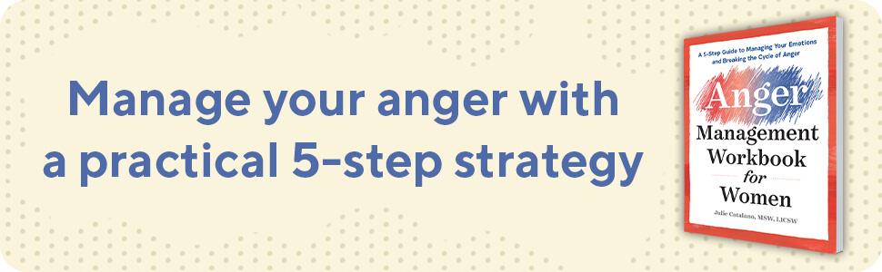 Anger management, anger management for women, anger management workbook, anger, the dance of anger