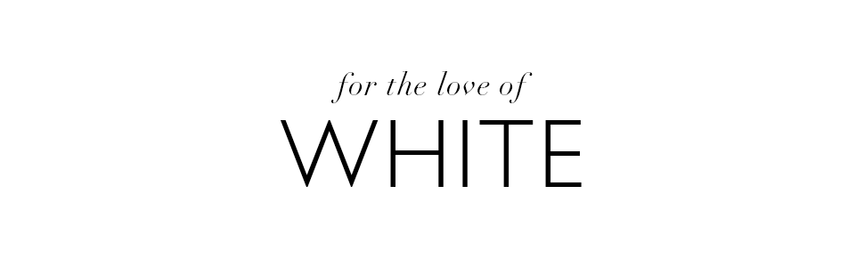 For the Love of White by Chrissie Rucker & The White Company