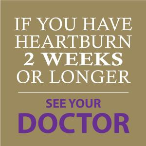 See your doctor if heartburn is longer than 2 weeks