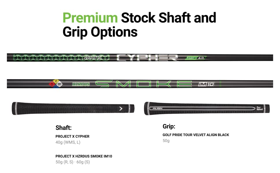shaft and grip options