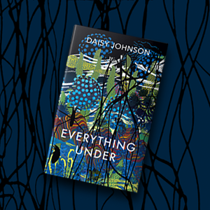 Everything Under, Daisy Johnson, Man Booker Prize
