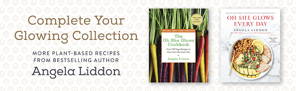 Oh She Glows, Angela Liddon, cookbooks, cookbook gifts, gifts for cooks, cooking