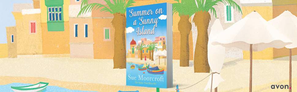 Summer on a Sunny Island, Sue Moorcroft, Let It Snow, Summer, Summer Fiction, Holiday Reading,
