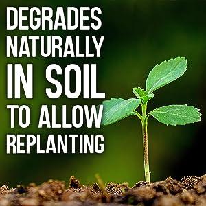 Se degrada naturalmente en la tierra en 7 días.