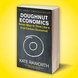 doughnut economics, kate raworth, john maynard keynes, book, non fiction, ha joon chang