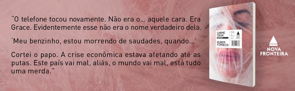 Rubem Fonseca, Carne Crua, inédito