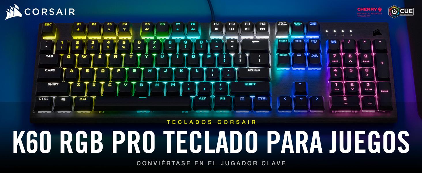 Corsair K60 RGB PRO Teclado Mecánico para Juegos (Interruptores CHERRY VIOLA: Suave y Rápido, Estructura de Aluminio Duradero, Retroiluminación RGB ...