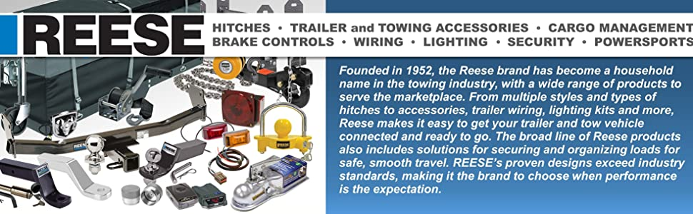 Reese Hitches Trailer Towing Accessories cargo management brake control wiring lighting security