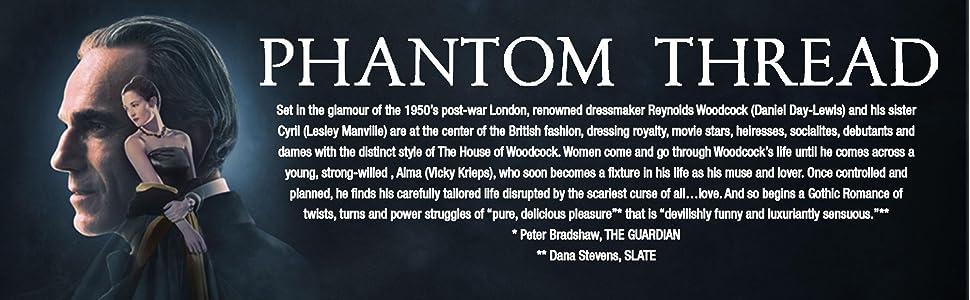 Phantom Thread, Daniel Day Lewis, Academy Awards, Oscars, Best Picture, PT Anderson, London, Drama