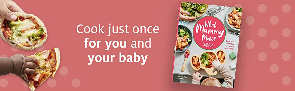 Cook just once for you and your baby