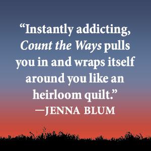 Jenna Blum, Count the Ways