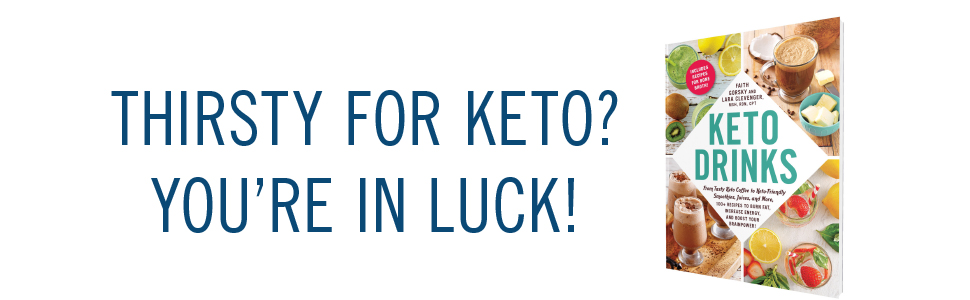 Keto Drinks: From Tasty Keto Coffee to Keto-Friendly Smoothies, Juices, and More, 100+ Recipes to Burn Fat, Increase Energy, and Boost Your Brainpower! 6