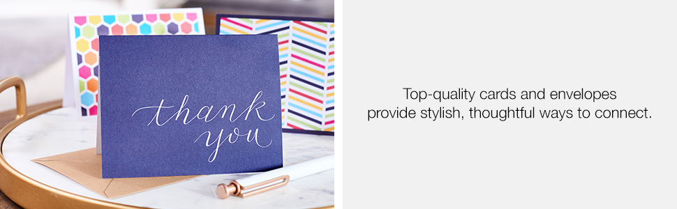 top quality cards and envelopes provide stylish thoughtful ways to connect
