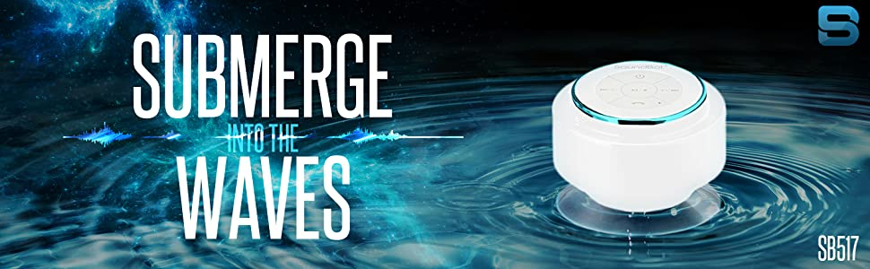 soundbot sb517 submerge into the waves
