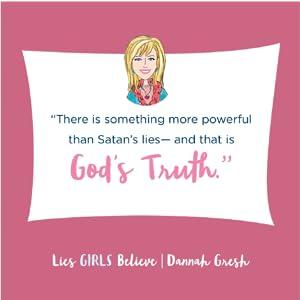 God's truth, satan's lies, Dannah Gresh