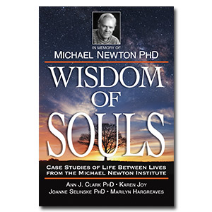 wisdom of souls, journey of souls, life between lives, michael newton, newton institute