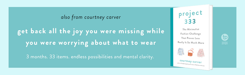 Project 333, Courtney Carver, Soulful Simplicity
