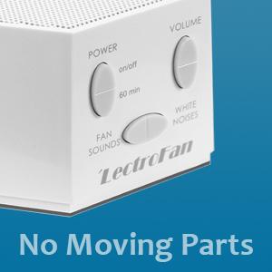 LectroFan has no moving parts