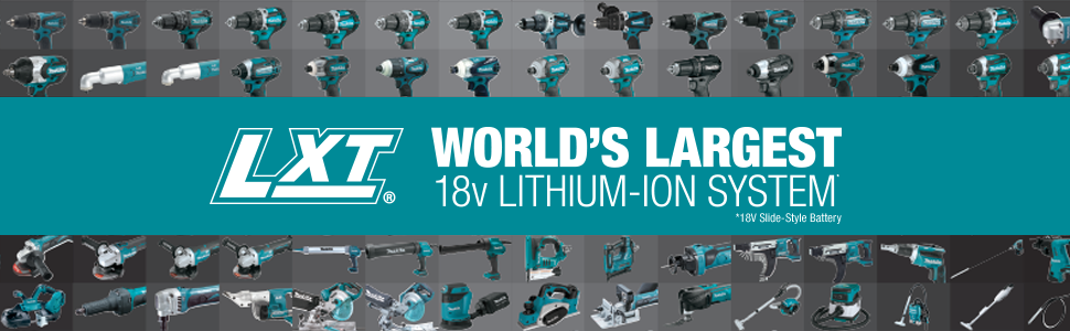 LXT largest lithium ion lineup series system 18 volt 18V battery