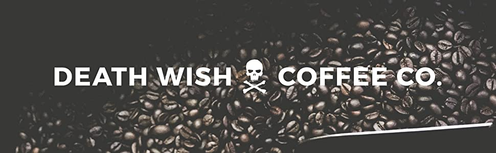 Death Wish Coffee Co. Dark Roast