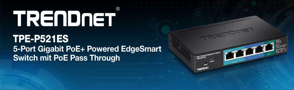Trendnet TPE-P521ES 5Port Gigabit Switch Powered mit PoE Pass Through 15W