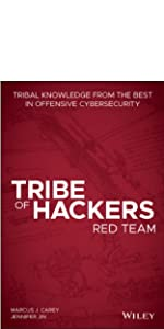 tribe of hackers, cybersecurity, hacking, marcus j. carey, jennifer jin, red team
