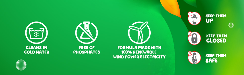 Cleans in cold water,free of phosphates,formula made with 100% wind power electricity.