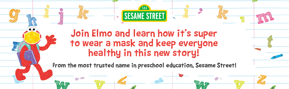Join Elmo and learn how to its super to wear a mask and keep everyone healthy in this new story!