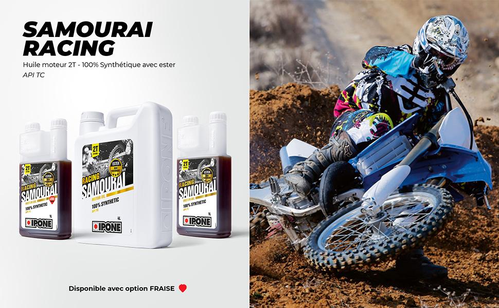 Samourai Racing Ipone meilleure huile moteur pour moto 2 temps