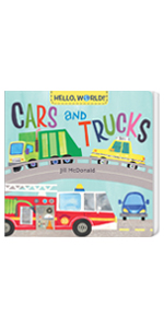 CARS AND TRUCKS from HELLO, WORLD Series books for toddlers