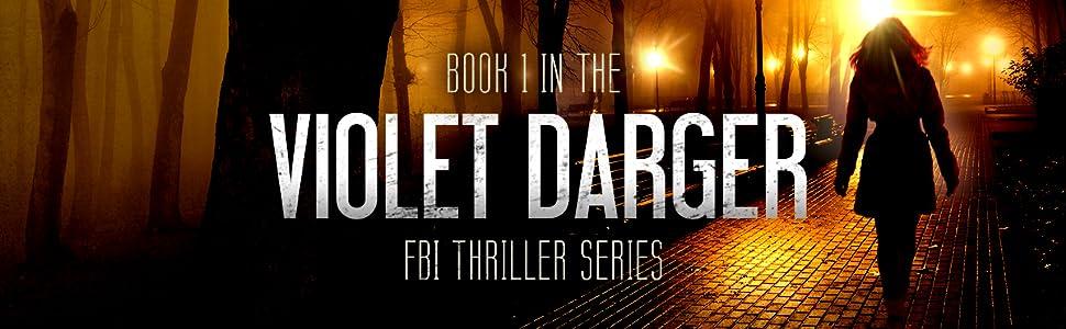 thriller book serial killer violet darger series murder mystery suspense novel police procedural