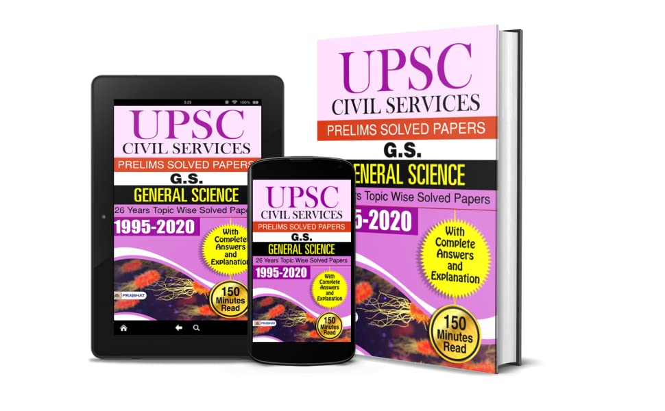UPSC CIVIL SERVICES PRELIMS SOLVED PAPERS G.S. GENERAL SCIENCE 26 YEAR TOPIC WISE PAPERS 1995-2020