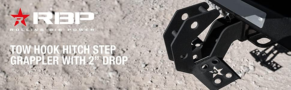 RBP RBP-990001R Grappler Tow Hook Hitch Step with 2 Inch Drop