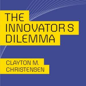 The Innovator's Dilemma, Clayton M. Christensen, book cover