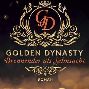 Golden Dynasty Brennender als Sehnsucht
