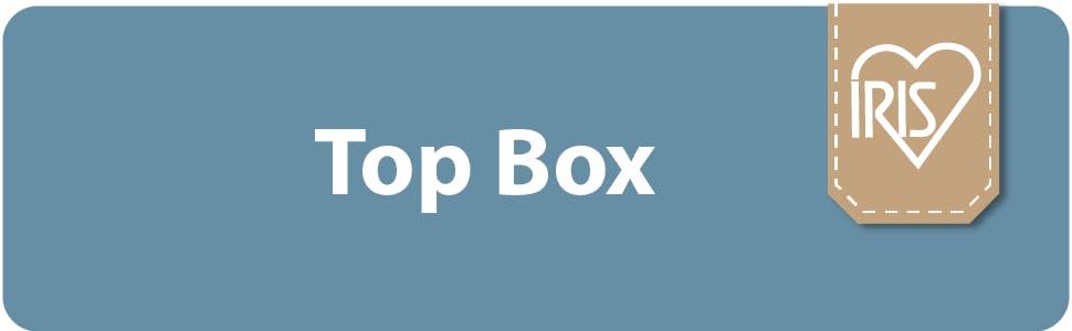 Iris Ohyama Top Box